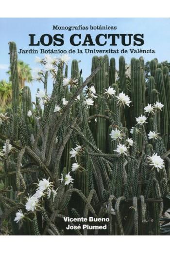 Los Cactus, Monografías Botánicas. Jardín Botánico de la Universidad de Valencia